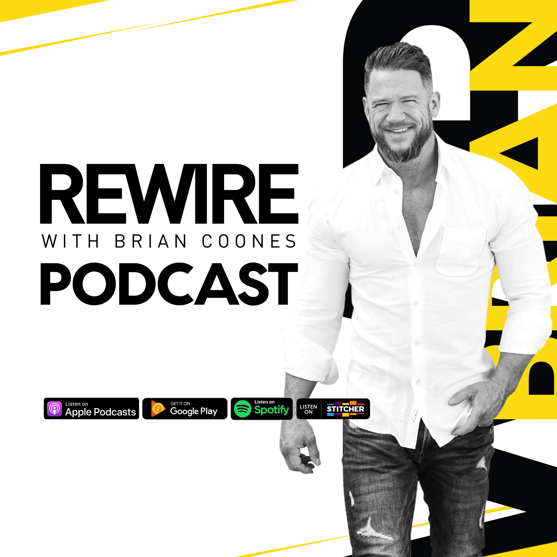 Rewire with Brian Coones